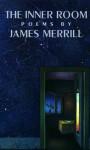 The Inner Room - James Merrill
