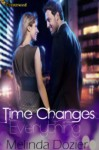 Time Changes Everything - Melinda Dozier
