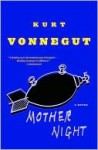 Mother Night: A Novel - Kurt Vonnegut