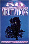 50 Spiritually Powerful Meditations - Margaret Rogers