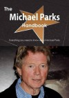 The Michael Parks Handbook - Everything You Need to Know about Michael Parks - Emily Smith