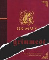 Grimm's Grimmest - Jacob Grimm, Wilhelm Grimm, Maria Tatar, Tracy Arah Dockray