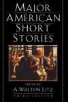 Major American Short Stories - A. Walton Litz