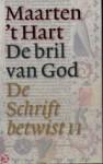 De bril van God - Maarten 't Hart