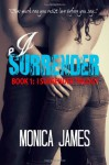 I Surrender - Monica James