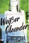 Weißer Oleander - Janet Fitch