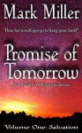 Promise of Tomorrow - Volume 1 - Salvation - An Amish of Tomorrow Series - Mark Miller