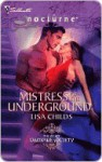 Mistress of the Underground (Silhouette Nocturne, #94) - Lisa Childs