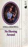 No Horsing Around - Stella Bagwell