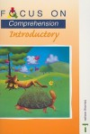 Comprehension: Introductory (Focus On) - Louis Fidge