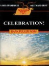 Celebration! (Wagons West, #24) - Dana Fuller Ross