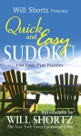 Will Shortz Presents Quick and Easy Sudoku - Will Shortz