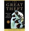 The Great Theft: Wrestling Islam from the Extremists - Khaled Abou El Fadl