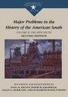 Major Problems in the History of the American South: Documents and Essays, Volume II The New South (Major Problems in American History Series) - Paul D. Escott, Elizabeth Hayes Turner, Sally McMillen