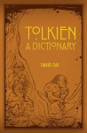 Tolkien: A Dictionary - David Day
