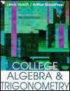 College Algebra and Trigonometry - Arthur Goodman