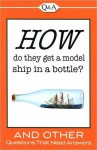Q and A: How Do They Get a Model Ship in a Bottle? - Publications International Ltd.