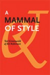 A Mammal of Style - Ted Greenwald, Kit Robinson
