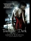 Touch the Dark - Karen Chance, Cynthia Holloway