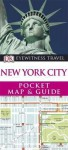 New York City (Dk Eyewitness Pocket Map & Guide) - Derek Hall