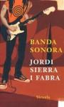Banda sonora - Jordi Sierra i Fabra