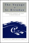 Voyage of Saint Brendan: Representative Versions of the Legend in English Translation, With Indexes of Themes and Motifs from the Stories - W.R.J Barron, W.R.J Barron, W.R.J. Barron
