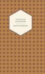 The Valley of Decision - A Novel - Edith Wharton, John Charles Lewis Sparkes