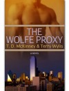 The Wolfe Proxy (Southern Beaus #2) - T.D. McKinney, Terry Wylis