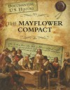 The Mayflower Compact (Raintree Perspectives) - Elizabeth Raum