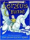 Fergus Crane - Paul Stewart, Chris Riddell
