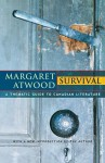 Survival: A Thematic Guide to Canadian Literature - Margaret Atwood