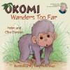 Okomi Wanders Too Far - Helen Dorman, Clive Dorman