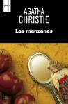 Las manzanas (SERIE NEGRA) (Spanish Edition) - Alberto Coscarelli Guaschino, Agatha Christie