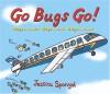 Go Bugs Go! - Jessica Spanyol