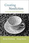 Creating Nonfiction - Becky Bradway, Douglas Hesse
