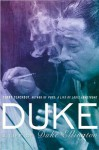 UC Duke: A Life of Duke Ellington - Terry Teachout