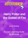 Shmoop Learning Guides: Harry Potter and the Goblet of Fire - Shmoop