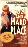 A Rock and a Hard Place: One Boy's Triumphant Story - Anthony Godby Johnson, Fred Rogers, Paul Monette, Jack L. Godby