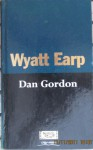 Wyatt Earp - Dan Gordon