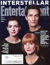Anne Hathaway, Matthew McConaughey and Jessica Chastain (Interstellar) * Wonder Woman * Jake Gyllenhaal (Nightcrawler) * Entertainment Weekly Magazine - Matt Bean