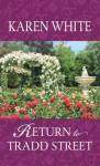 Return to Tradd Street - Karen White
