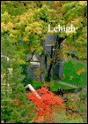Being Lehigh - H. Heist