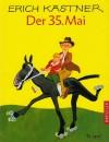 Der 35. Mai oder Konrad reitet in die Südsee - Erich Kästner, Horst Lemke