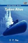 Taken Alive - E.P. Roe