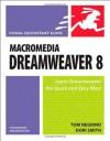 Macromedia Dreamweaver 8 for Windows & Macintosh - Tom Negrino, Dori Smith