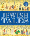 The Barefoot Book of Jewish Tales - Shoshana Gelfand Boyd, Amanda Hall