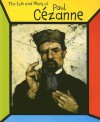 The Life and Work of Paul Cezanne - Sean Connolly
