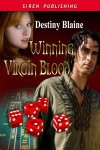 Winning Virgin Blood - Destiny Blaine