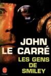 Les Gens de Smiley (La Trilogie de Karla, #3) - Jean Rosenthal, John le Carré