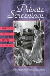 Private Screenings: Television and the Female Consumer (A Camera Obscura Book) - Lynn Spigel, Lynn Spigel